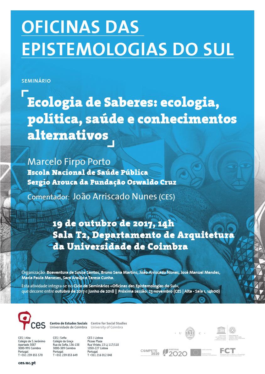 Ecologia de Saberes: ecologia, política, saúde e conhecimentos alternativos