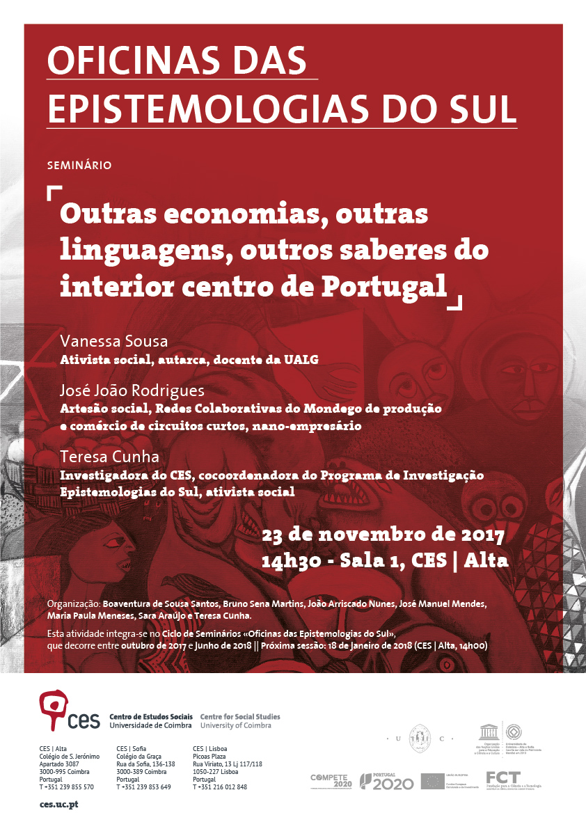 "Territories that cry | Other economies, other languages, other knowledges of central inland Portugal<span id=""edit_18436""><script>$(function() { $('#edit_18436').load( ""/myces/user/editobj.php?tipo=evento&id=18436"" ); });</script></span>"