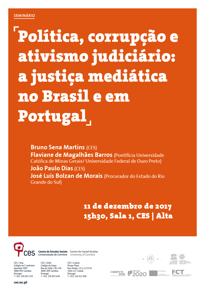 "Politics, corruption and judicial activism: media justice in Brazil and Portugal<span id=""edit_18530""><script>$(function() { $('#edit_18530').load( ""/myces/user/editobj.php?tipo=evento&id=18530"" ); });</script></span>"