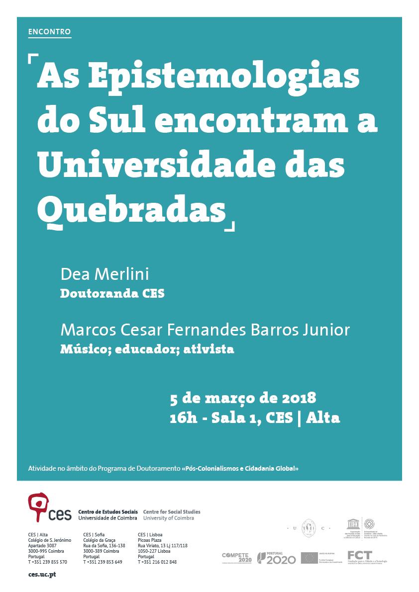 "As Epistemologias do Sul encontram a Universidade das Quebradas<span id=""edit_18647""><script>$(function() { $('#edit_18647').load( ""/myces/user/editobj.php?tipo=evento&id=18647"" ); });</script></span>"