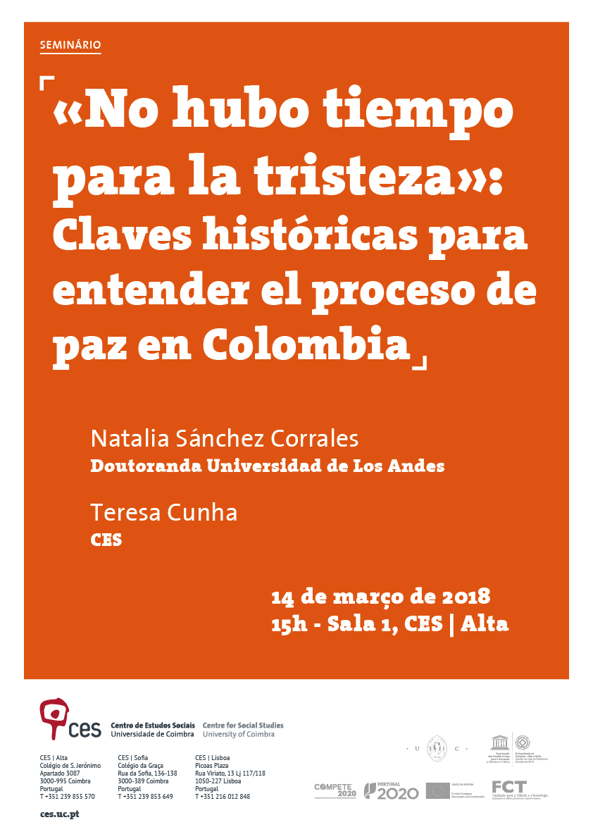 "«There was no time for sadness»: Historical keys to understanding the peace process in Colombia<span id=""edit_18931""><script>$(function() { $('#edit_18931').load( ""/myces/user/editobj.php?tipo=evento&id=18931"" ); });</script></span>"