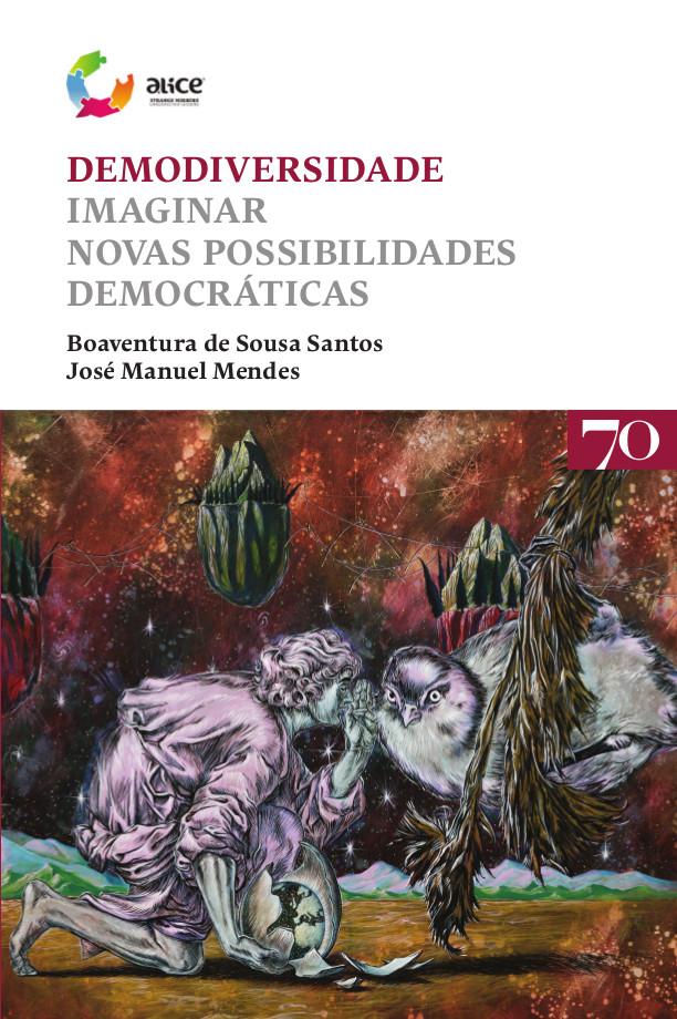 Demodiversidade | Imaginar Novas Possibilidades Democráticas