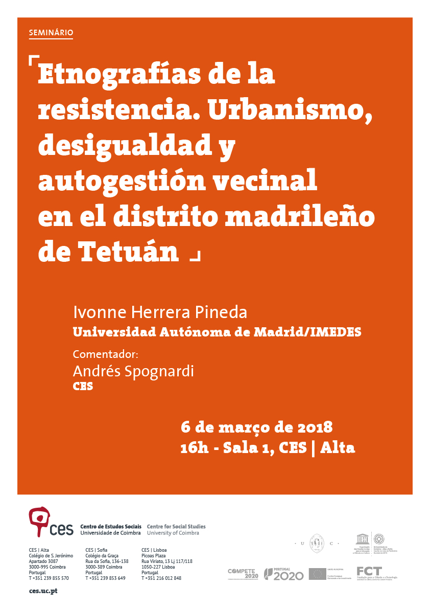 "Ethnographies of resistance. Urbanism, inequality and neighborhood self-management in the district of Tetouan, Madrid<span id=""edit_19026""><script>$(function() { $('#edit_19026').load( ""/myces/user/editobj.php?tipo=evento&id=19026"" ); });</script></span>"