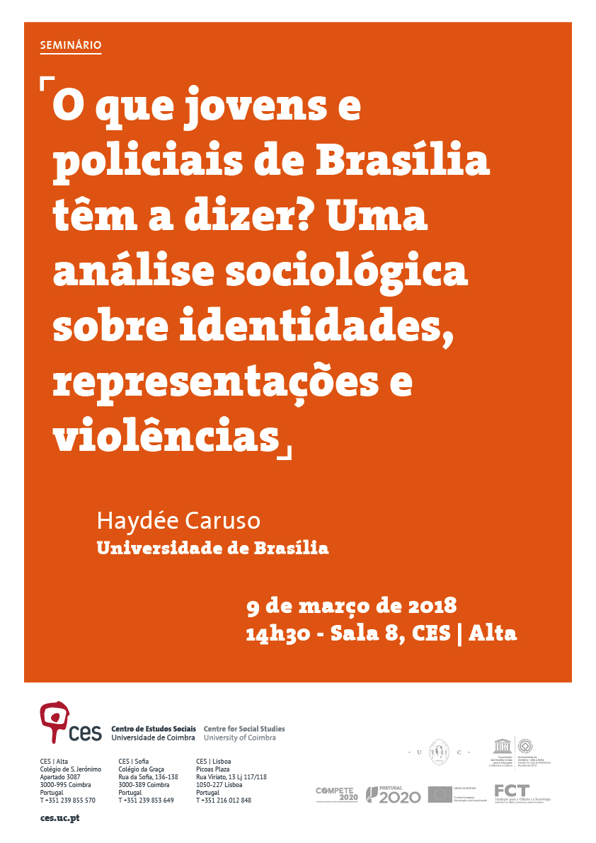 "What do youth and police from Brasilia have to say? A sociological analysis of identities, representations and violence.<span id=""edit_19232""><script>$(function() { $('#edit_19232').load( ""/myces/user/editobj.php?tipo=evento&id=19232"" ); });</script></span>"