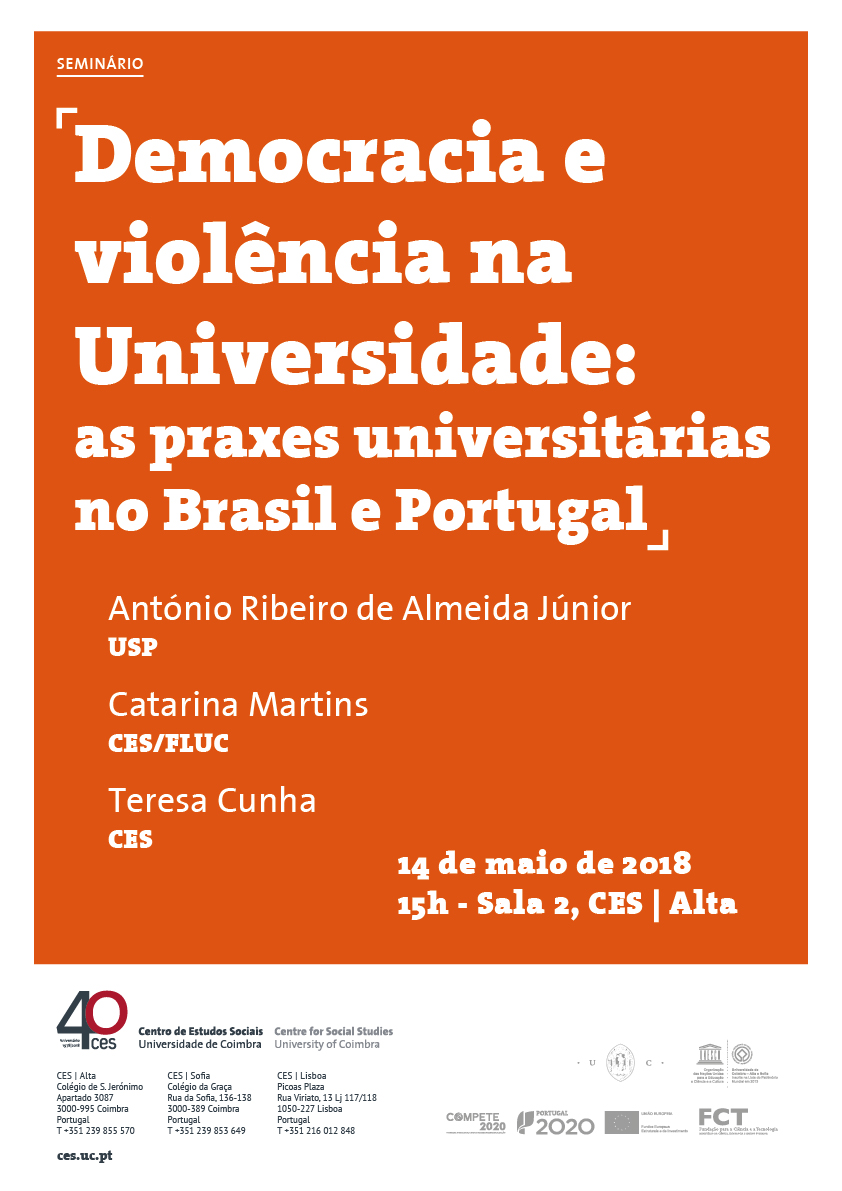 """Democracy and violence in the University: the university praxis in Brazil and Portugal<span id=""""edit_19525""""><script>$(function() { $('#edit_19525').load( """"/myces/user/editobj.php?tipo=evento&id=19525"""" ); });</script></span>"""