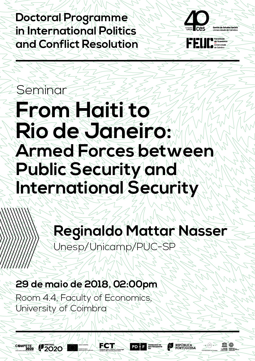 "From Haiti to Rio de Janeiro: Armed Forces between Public Security and International Security<span id=""edit_19917""><script>$(function() { $('#edit_19917').load( ""/myces/user/editobj.php?tipo=evento&id=19917"" ); });</script></span>"