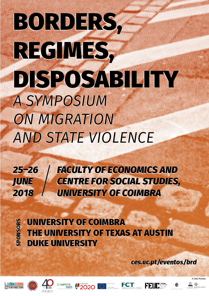 "Borders, Regimes, Disposability: a Symposium on Migration and State Violence<span id=""edit_19992""><script>$(function() { $('#edit_19992').load( ""/myces/user/editobj.php?tipo=evento&id=19992"" ); });</script></span>"