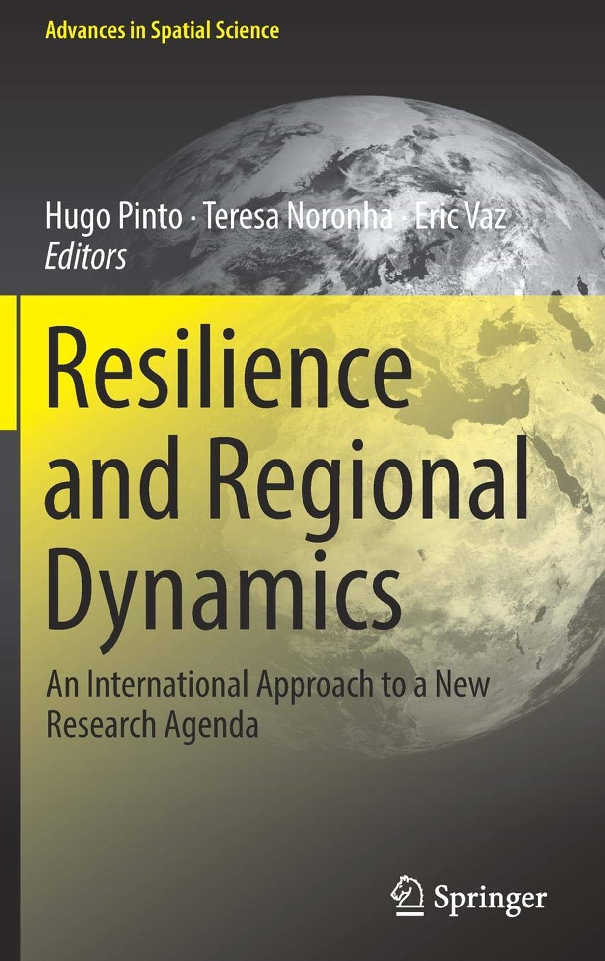 Resilience and Regional Dynamics: An International Approach to a New Research Agenda