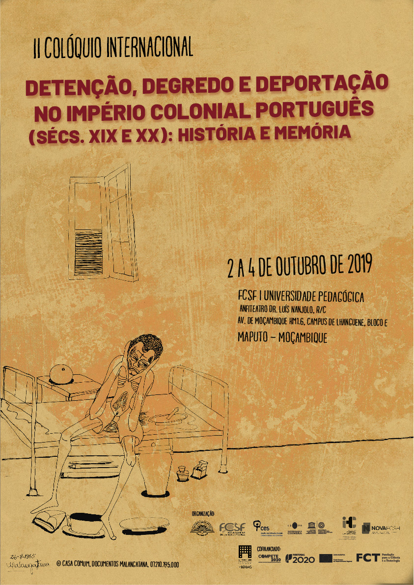 "Detention, Exile and Deportation in the Portuguese Colonial Empire (19th and 20th centuries): History and Memory<span id=""edit_24907""><script>$(function() { $('#edit_24907').load( ""/myces/user/editobj.php?tipo=evento&id=24907"" ); });</script></span>"