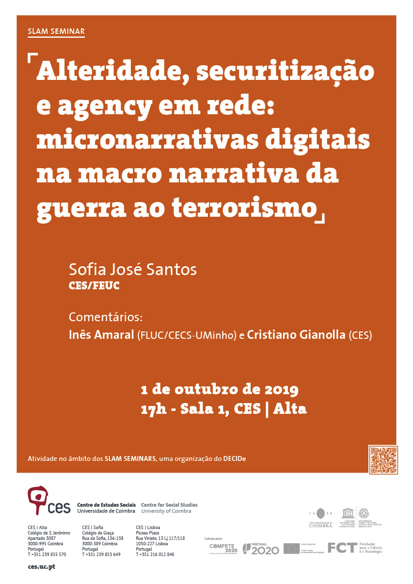"Otherness, securitization and network agency: digital micro-narratives within the wider macro-narrative of the war on terror<span id=""edit_25444""><script>$(function() { $('#edit_25444').load( ""/myces/user/editobj.php?tipo=evento&id=25444"" ); });</script></span>"