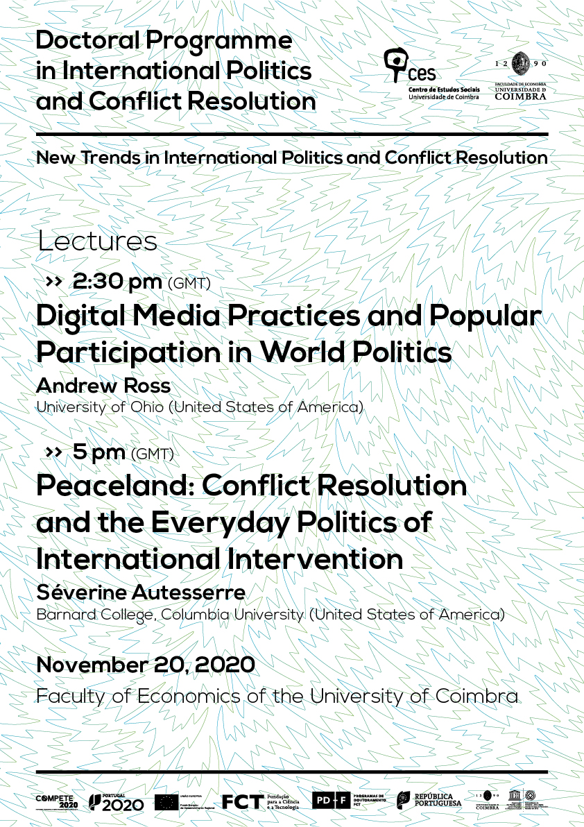"Digital Media Practices and Popular Participation in World Politics / Peaceland: Conflict Resolution and the Everyday Politics of International Intervention<span id=""edit_31448""><script>$(function() { $('#edit_31448').load( ""/myces/user/editobj.php?tipo=evento&id=31448"" ); });</script></span>"