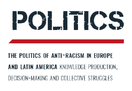 The politics of anti-racism in Europe and Latin America: